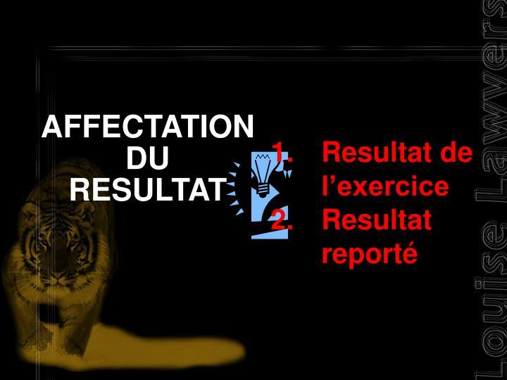 AFFECTATION DU