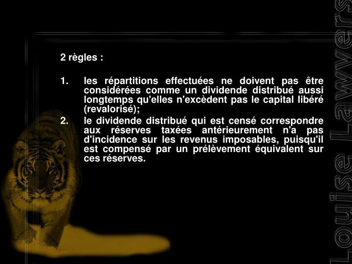 2 règles :