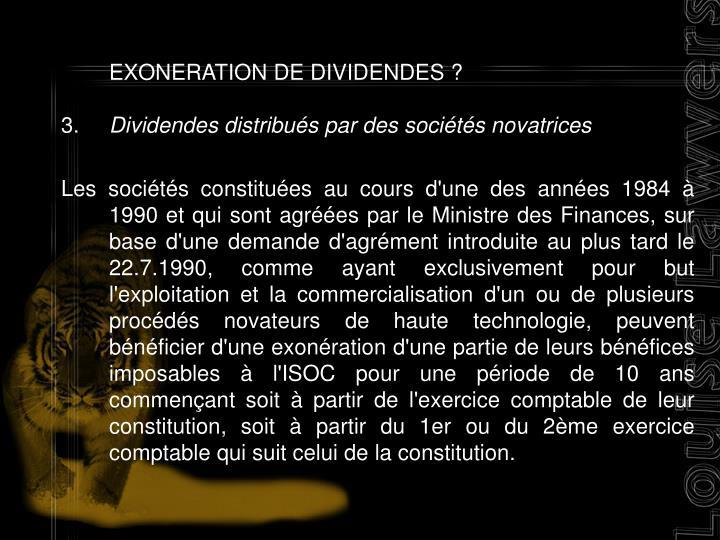 EXONERATION DE DIVIDENDES ?