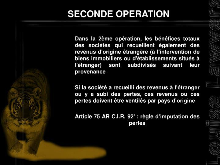 SECONDE OPERATION