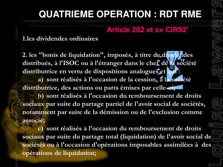 QUATRIEME OPERATION : RDT RME