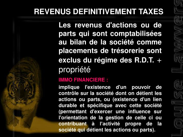 REVENUS DEFINITIVEMENT TAXES