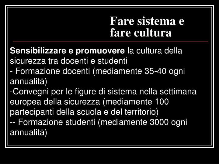 Fare sistema e fare cultura