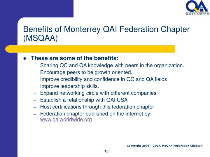 Benefits of Monterrey QAI Federation Chapter (MSQAA)