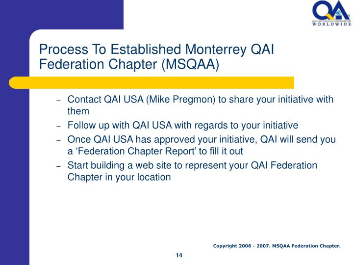 Process To Established Monterrey QAI Federation Chapter (MSQAA)