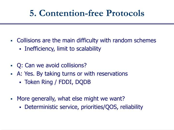 5. Contention-free Protocols