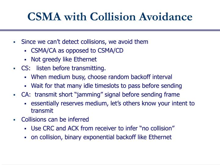 CSMA with Collision Avoidance