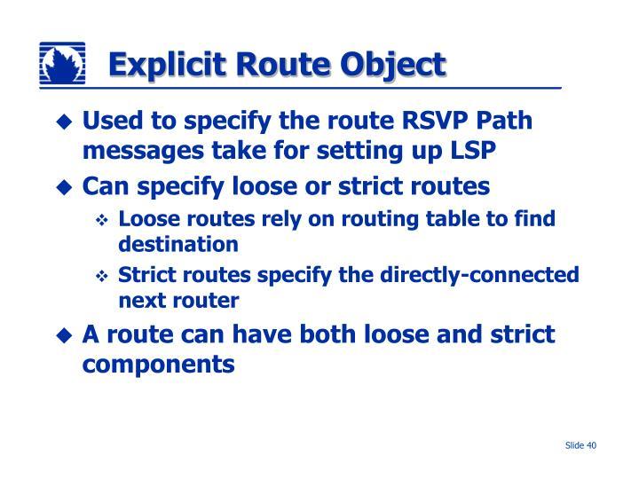 Explicit Route Object