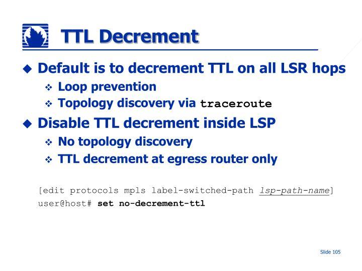 TTL Decrement