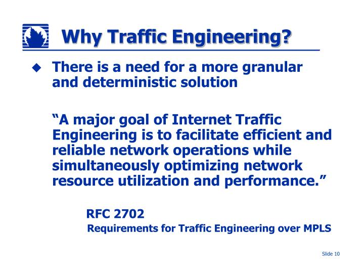 Why Traffic Engineering?