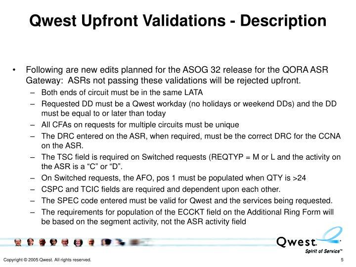 Qwest Upfront Validations - Description