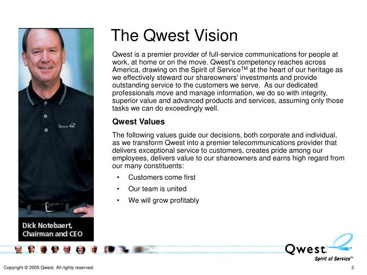 The Qwest Vision