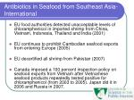 antibiotics in seafood from southeast asia international