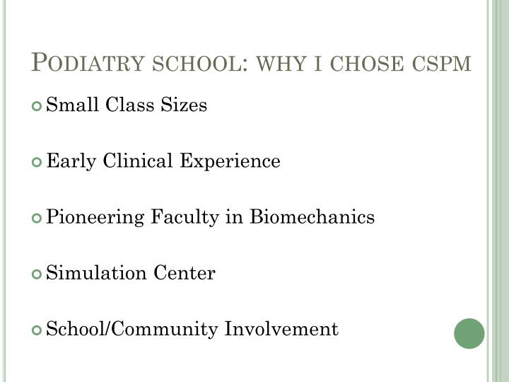 Podiatry school: why i chose