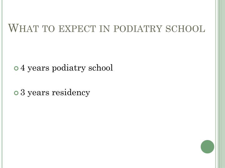 What to expect in podiatry school