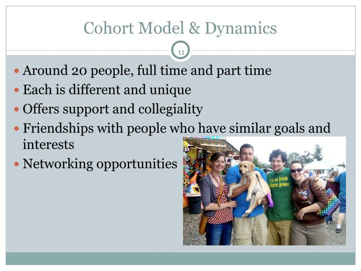 Cohort Model & Dynamics