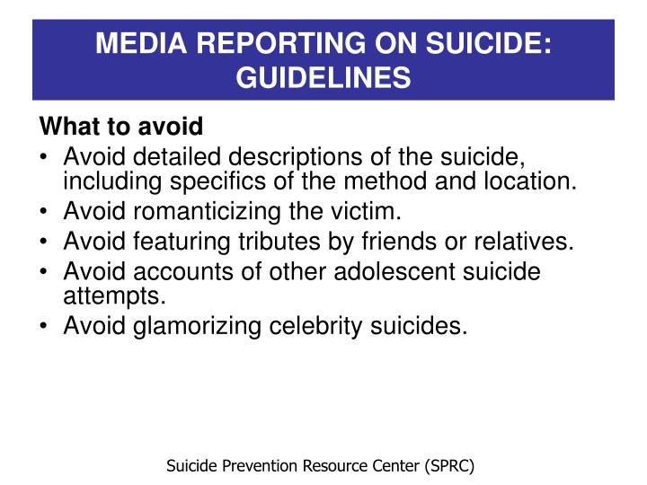MEDIA REPORTING ON SUICIDE: