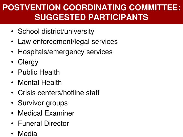 POSTVENTION COORDINATING COMMITTEE: SUGGESTED PARTICIPANTS