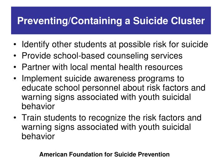 Preventing/Containing a Suicide Cluster