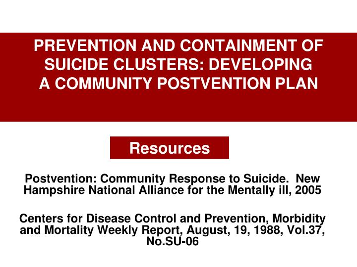 PREVENTION AND CONTAINMENT OF SUICIDE CLUSTERS: DEVELOPING
