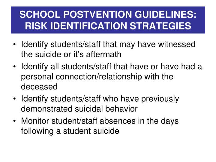 SCHOOL POSTVENTION GUIDELINES: