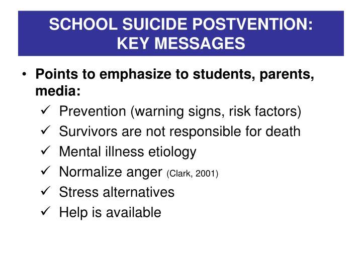 SCHOOL SUICIDE POSTVENTION: