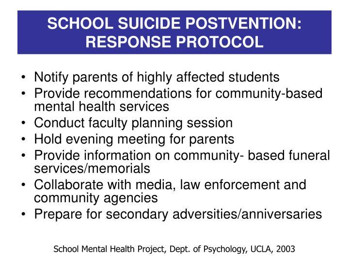 SCHOOL SUICIDE POSTVENTION: RESPONSE PROTOCOL