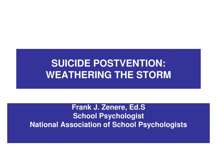 Suicide postvention weathering the storm