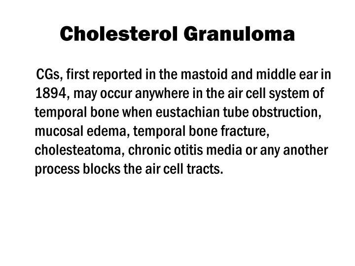 Cholesterol Granuloma