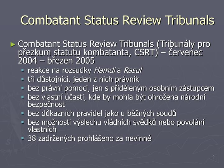 Combatant Status Review Tribunals