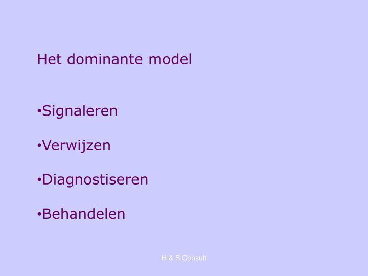 Het dominante model
