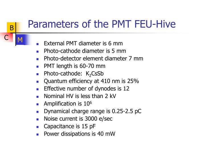 Parameters of the pmt feu hive