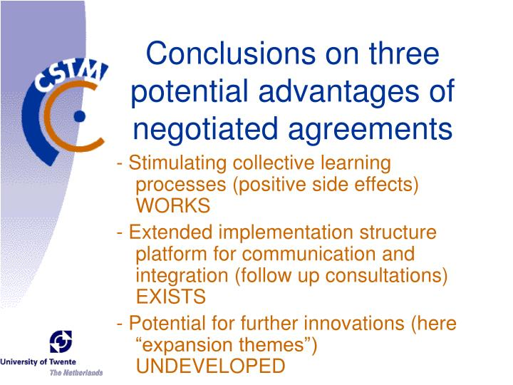 Conclusions on three potential advantages of negotiated agreements