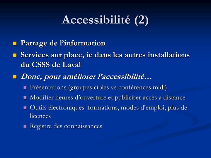 Accessibilité (2)