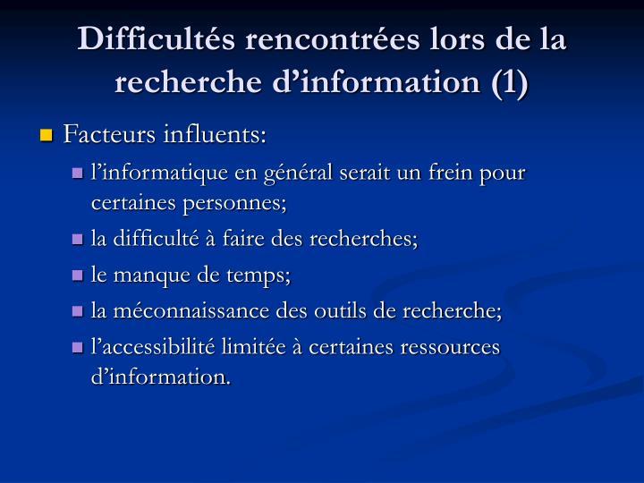 Difficultés rencontrées lors de la recherche d'information (1)