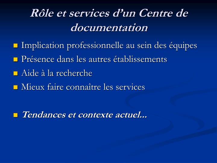 Rôle et services d'un Centre de documentation
