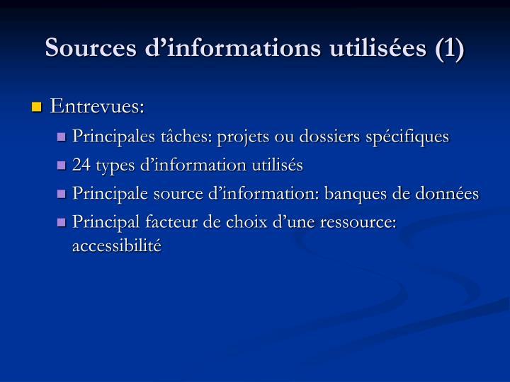 Sources d'informations utilisées (1)