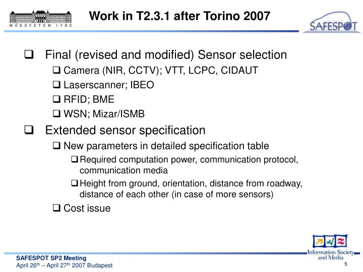 Work in T2.3.1 after Torino 2007