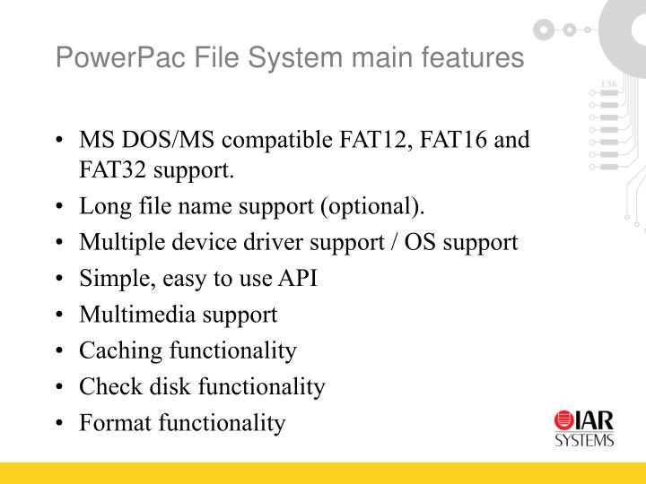 PowerPac File System main features