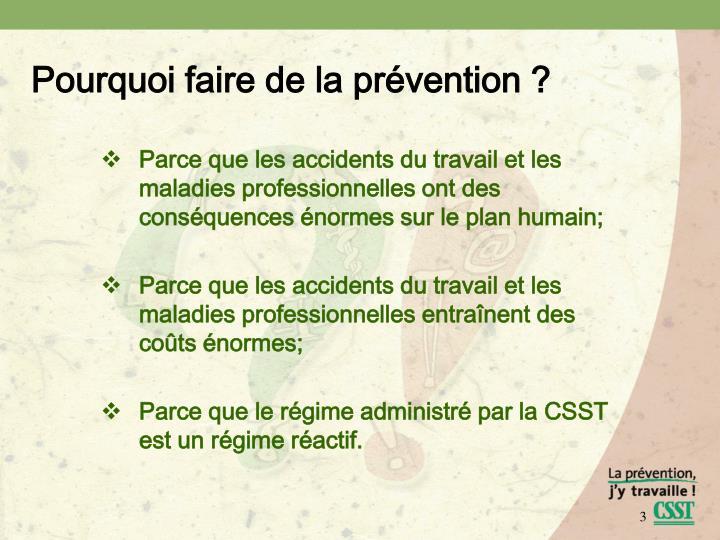 Pourquoi faire de la prévention ?
