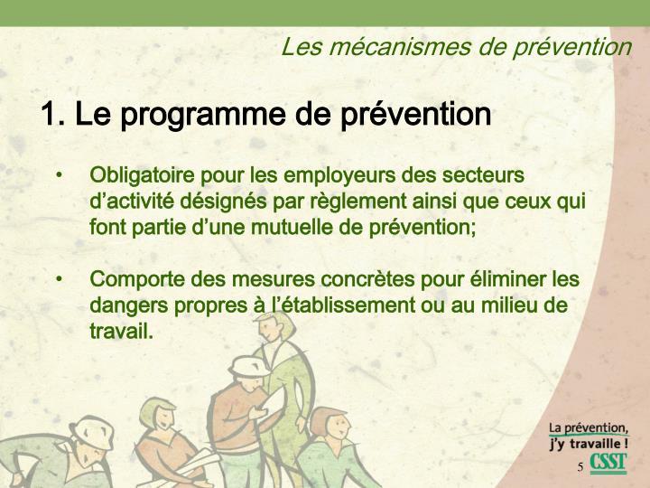 Les mécanismes de prévention