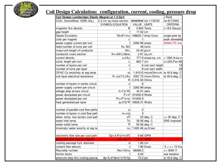 Coil Design Calculation:  configuration, current, cooling, pressure drop