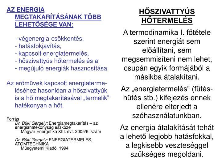 HŐSZIVATTYÚS HŐTERMELÉS