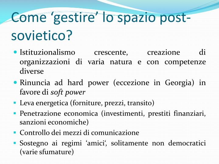 Come 'gestire' lo spazio post-sovietico?