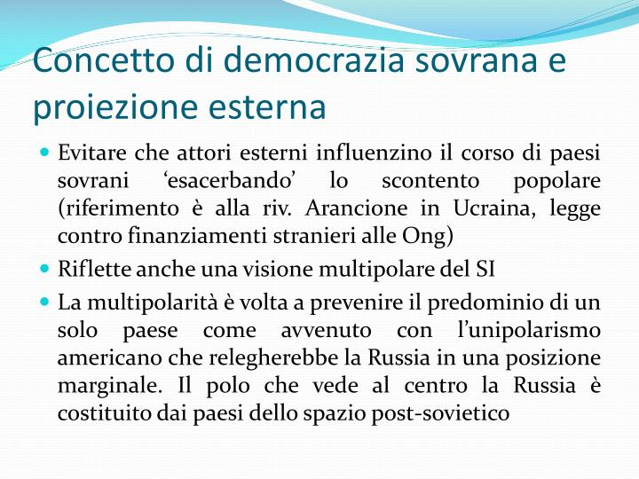Concetto di democrazia sovrana e proiezione esterna