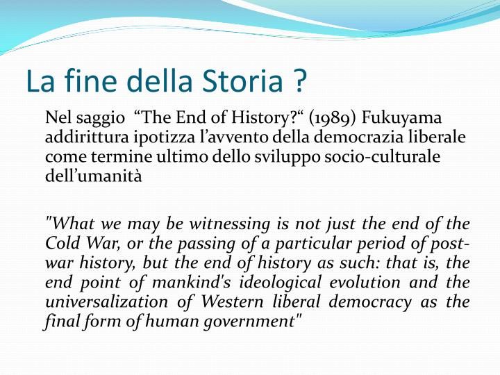 La fine della Storia ?