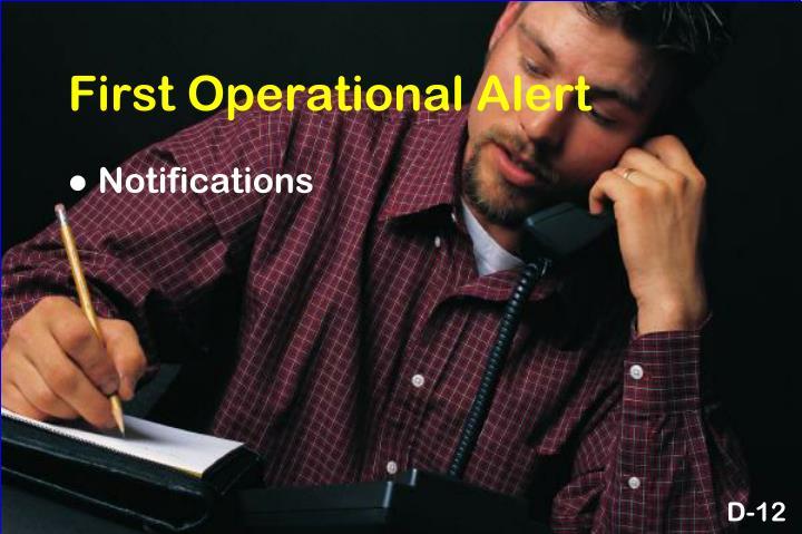 First Operational Alert