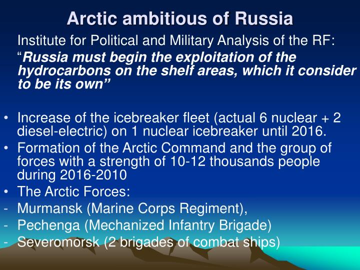 Arctic ambitious of Russia