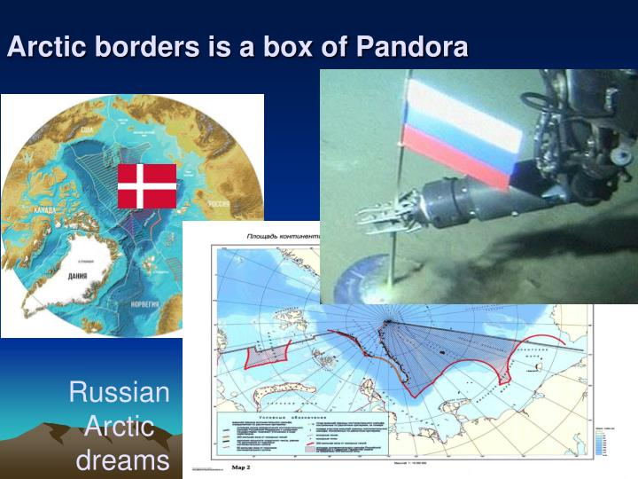 Arctic borders is a box of Pandora