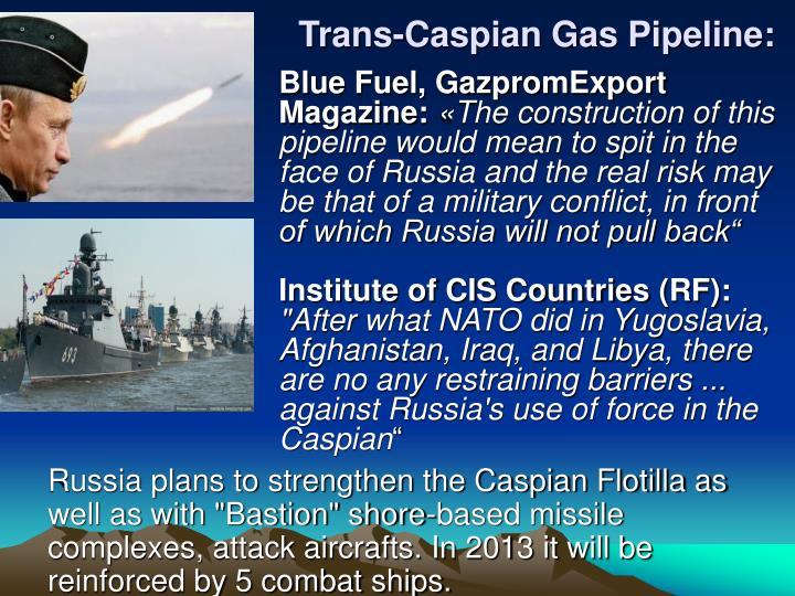 Trans-Caspian Gas Pipeline: